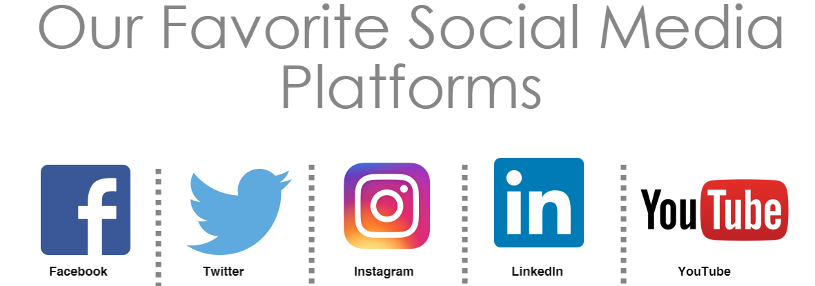 Our Favorite Social Media Platforms